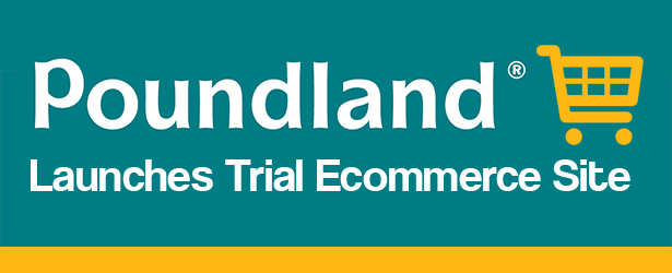Ecommerce Roundup: Poundland Launches Trial Ecommerce Site!